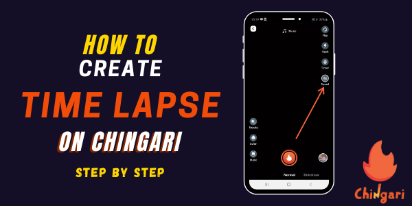 How To Create A Timelapse On Chingari_