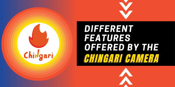 Chingari-Camera