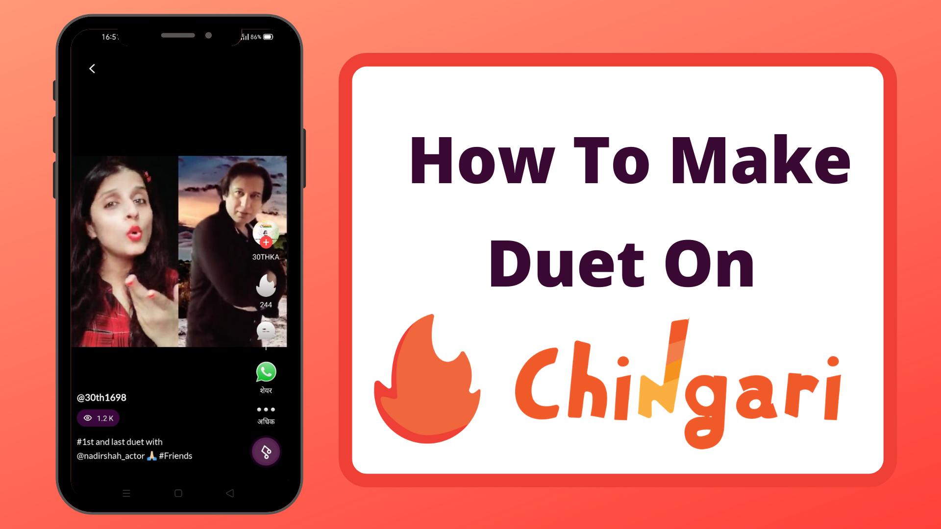 How-To-Make-Duet-On-Chingari?